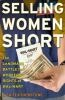 Selling Women Short Book Cover