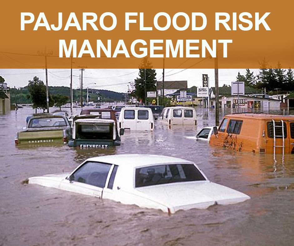 Pajaro Flood Risk Management