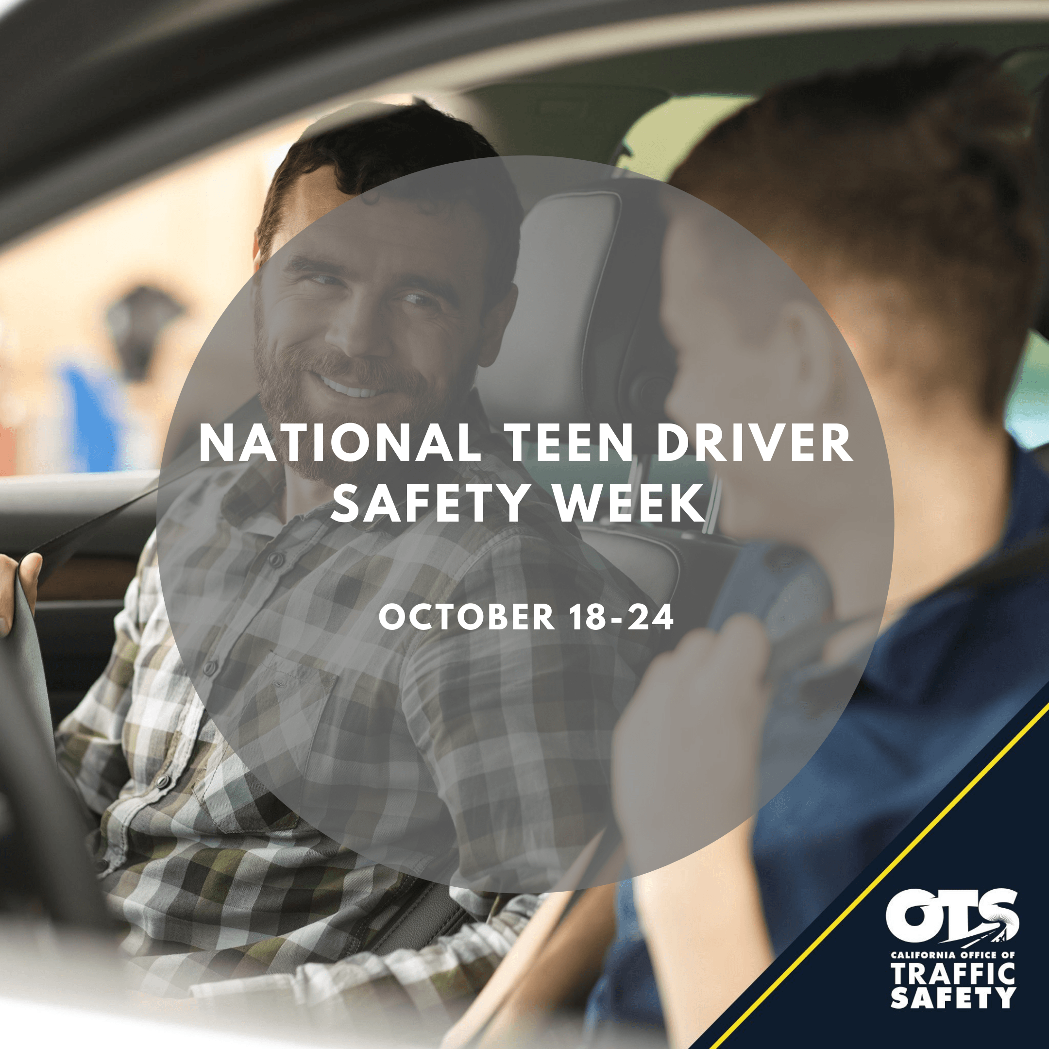 National Teen Safety Driver Week