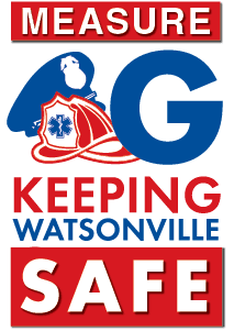 Measure G: Keeping Watsonville Safe poster