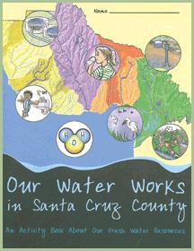 Our Water Works in Santa Cruz County illustrated cover